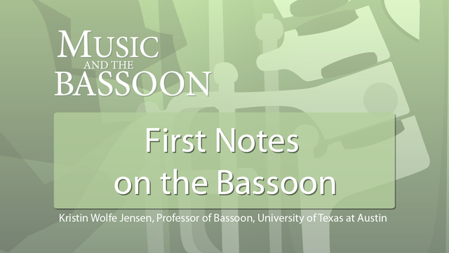 Play Video First Notes on the Bassoon