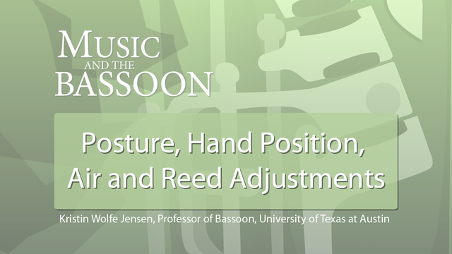 Play Video Posture, Hand Position, Air and Reed Adjustments